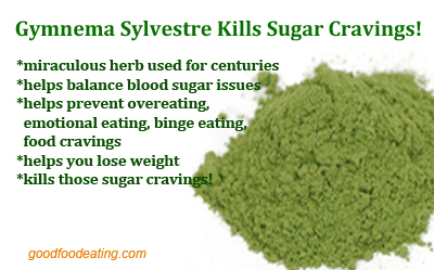 Kill Those Sugar Cravings With Gymnema Sylvestre!