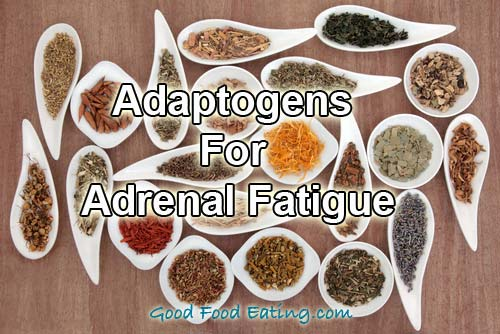Adaptogens for Adrenal Fatigue