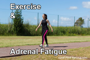 exercise and adrenal fatigue