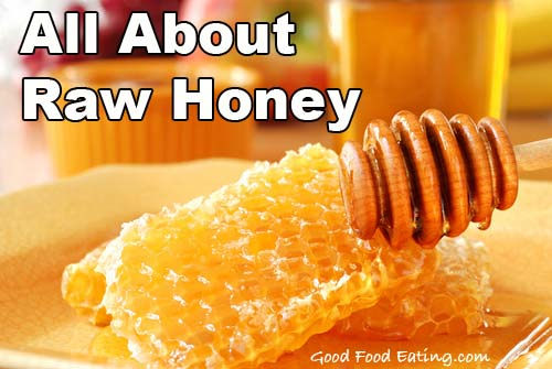 all about raw honey