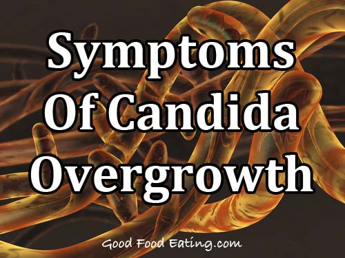 Symptoms Of Candida Overgrowth