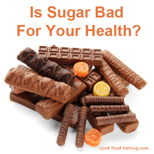 Is Sugar Bad For Your Health?