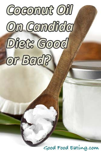 Coconut Oil On the Candida Diet: Good or Bad?