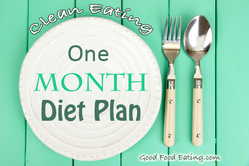 clean-eating-one-month-plan