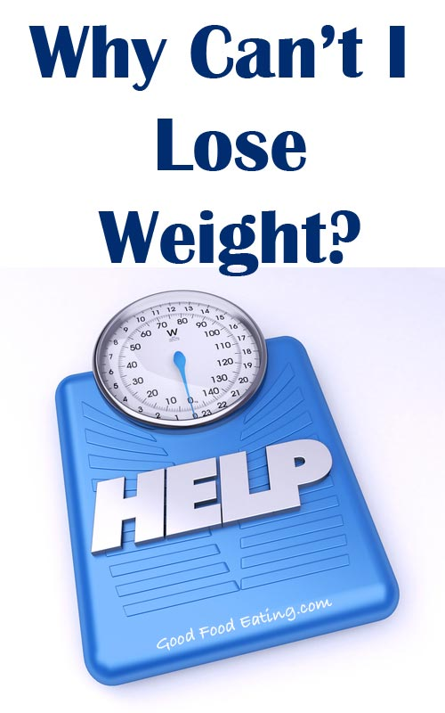 Why Can't I Lose Weight with Diet and Exercise?