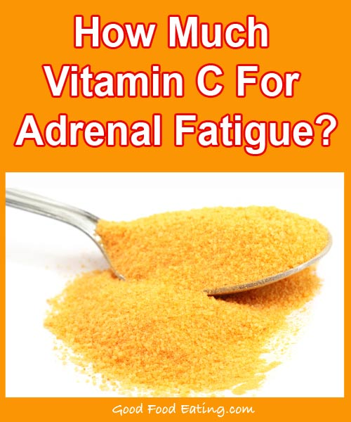 How-Much-Vitamin-C-For-Adrenal-Fatigue