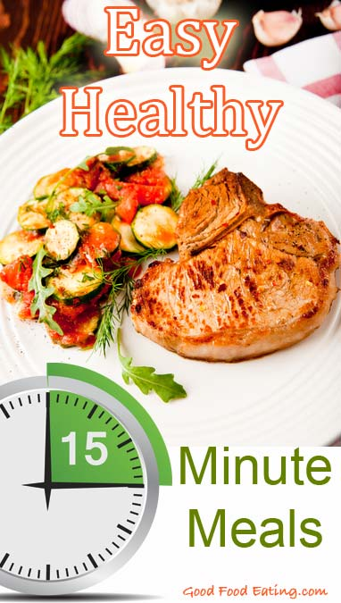 Easy Healthy 15 Minute Meals