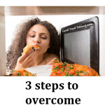 3 Steps to Overcome Emotional Eating