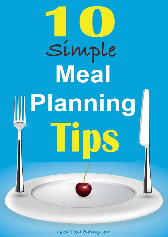 10 Simple Meal Planning Tips