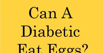 Can A Diabetic Eat Eggs?