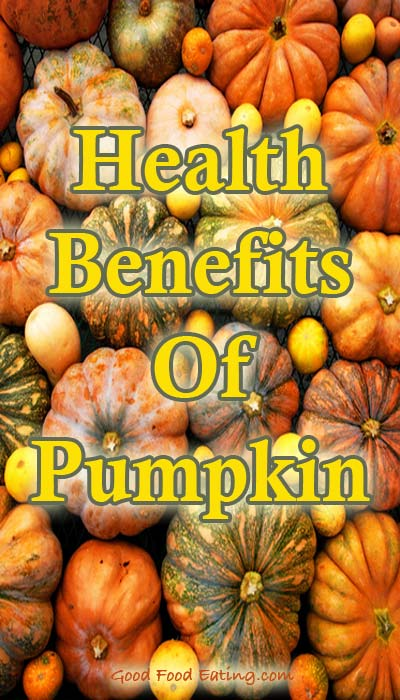 Health Benefits Of Pumpkin