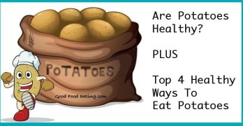 Are Potatoes Healthy PLUS Top 4 Healthy Ways To Eat Potatoes