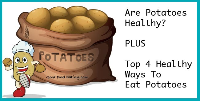 Are Potatoes healthy