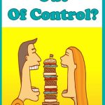 Out of Control Appetite? 5 Practical Tips to Rein In