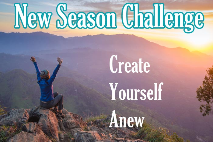 Join Us for the New Season Challenge: Create yourself anew
