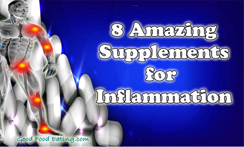 8 great Supplements for Inflammation