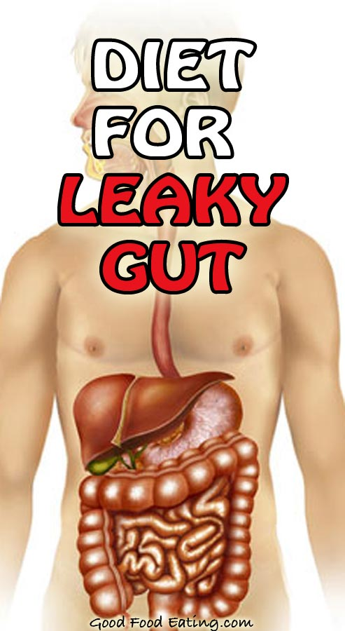 Diet For Leaky Gut: foods to avoid, to eat, and superfoods to help