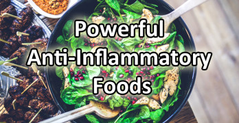 Powerful Anti-Inflammatory Foods