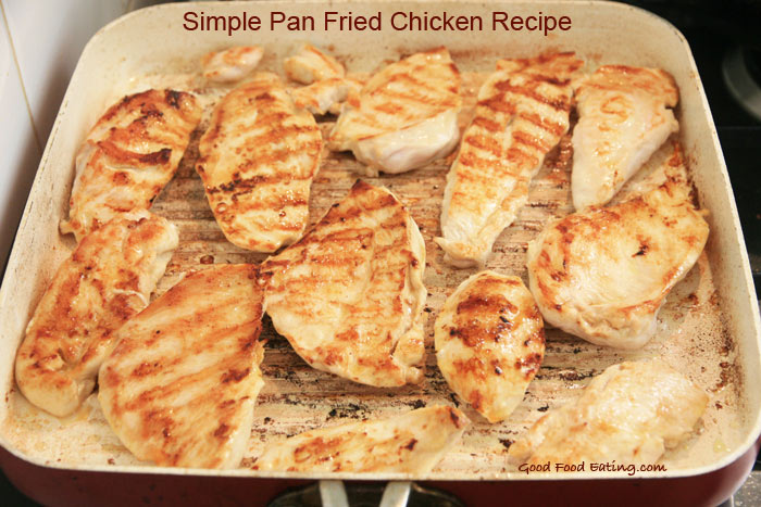 Delicious, super simple pan fried chicken recipe