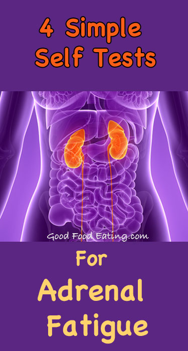 4 SImple Self Tests For Adrenal Fatigue