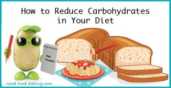 How to reduce carbohydrates in your diet