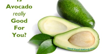 Is avocado really good for you?